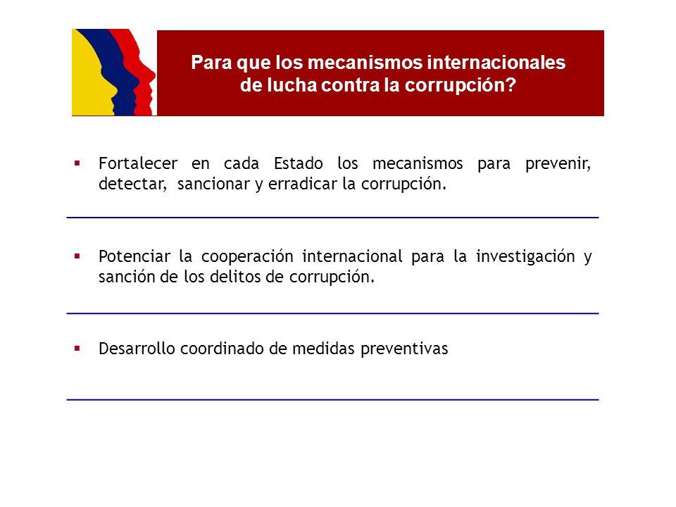 Para que los mecanismos internacionales de lucha contra la corrupción