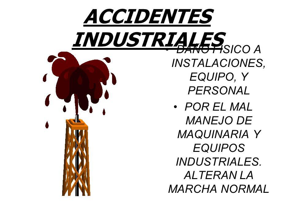 ACCIDENTES INDUSTRIALES