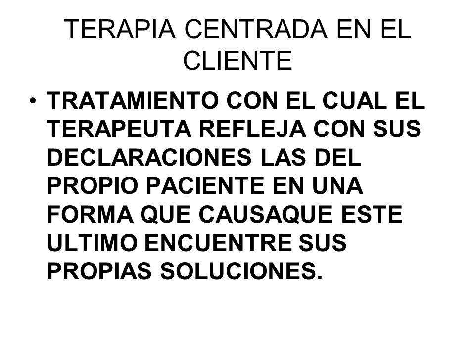 TERAPIA CENTRADA EN EL CLIENTE