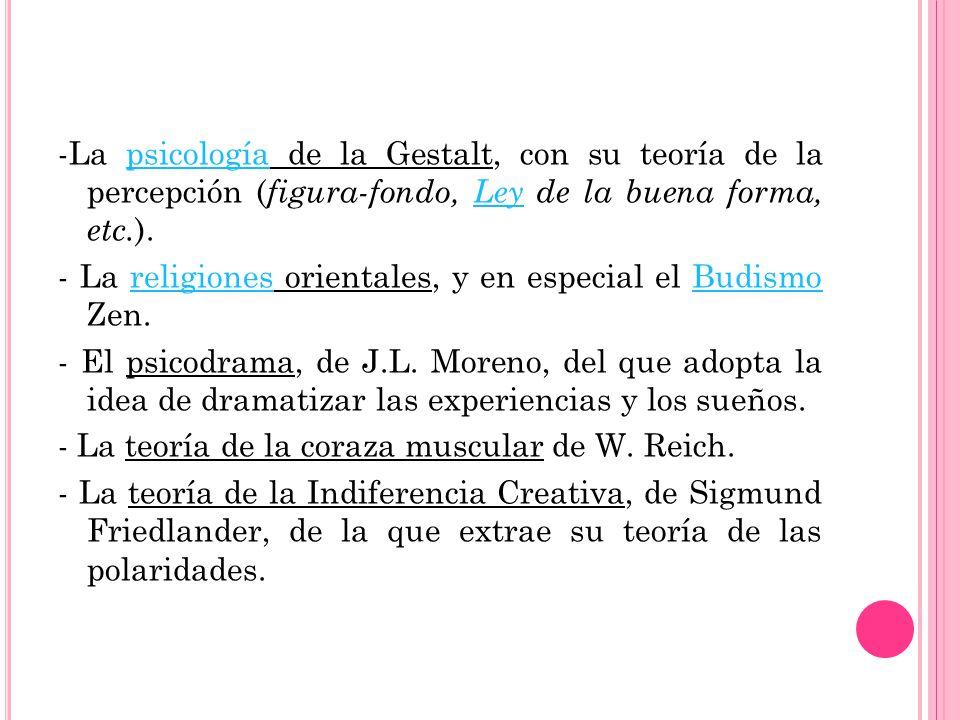 -La psicología de la Gestalt, con su teoría de la percepción (figura-fondo, Ley de la buena forma, etc.).