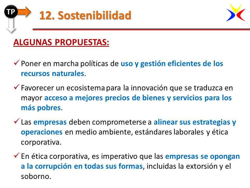 12. Sostenibilidad Algunas propuestas: TP