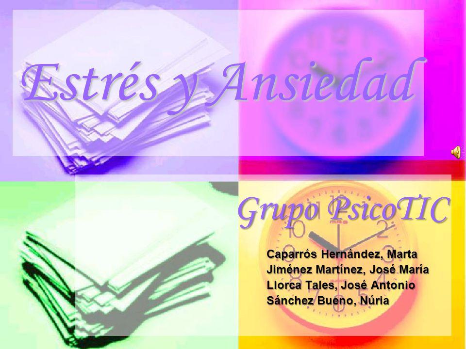 Estrés y Ansiedad Grupo PsicoTIC Caparrós Hernández, Marta