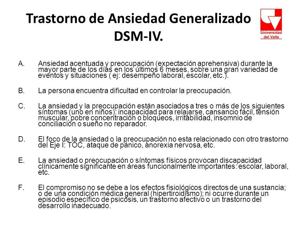 Trastorno de Ansiedad Generalizado DSM-IV.