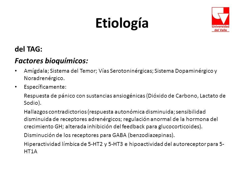 Etiología del TAG: Factores bioquímicos: