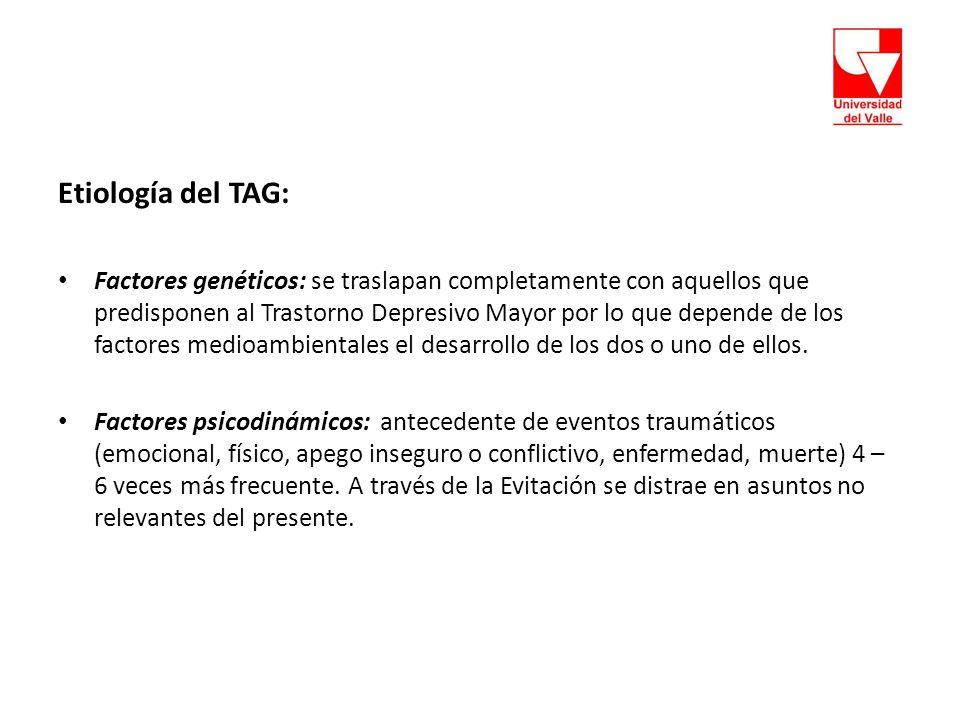 Etiología del TAG: