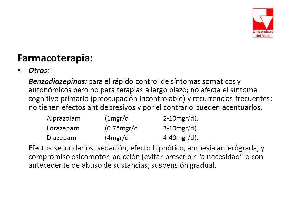 Farmacoterapia: Otros: