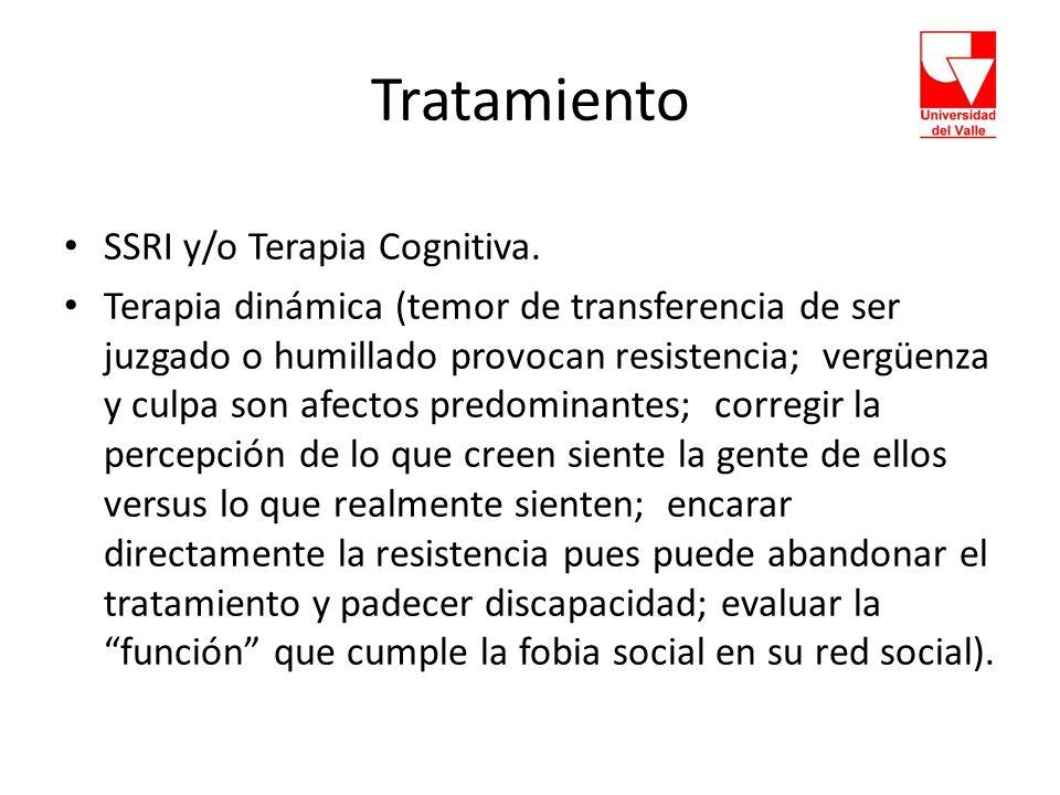 Tratamiento SSRI y/o Terapia Cognitiva.