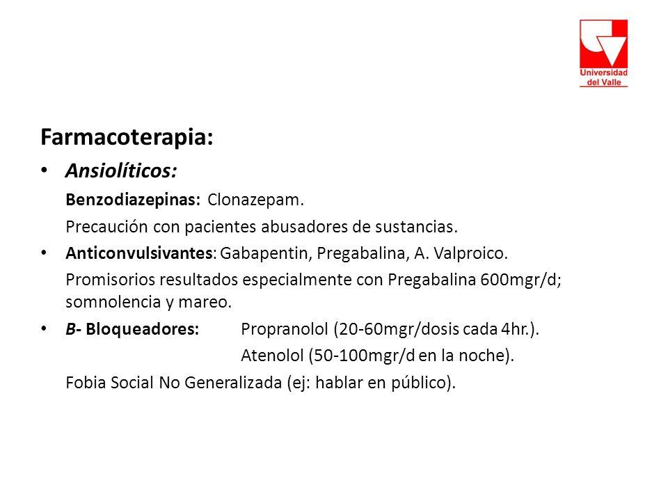 Farmacoterapia: Ansiolíticos: Benzodiazepinas: Clonazepam.