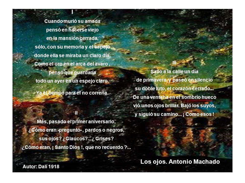 Los ojos. Antonio Machado