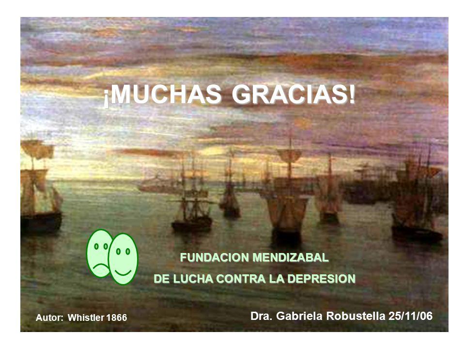 DE LUCHA CONTRA LA DEPRESION Dra. Gabriela Robustella 25/11/06