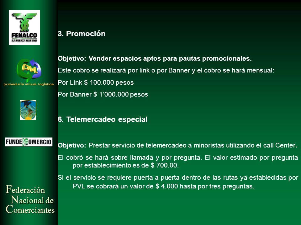 6. Telemercadeo especial