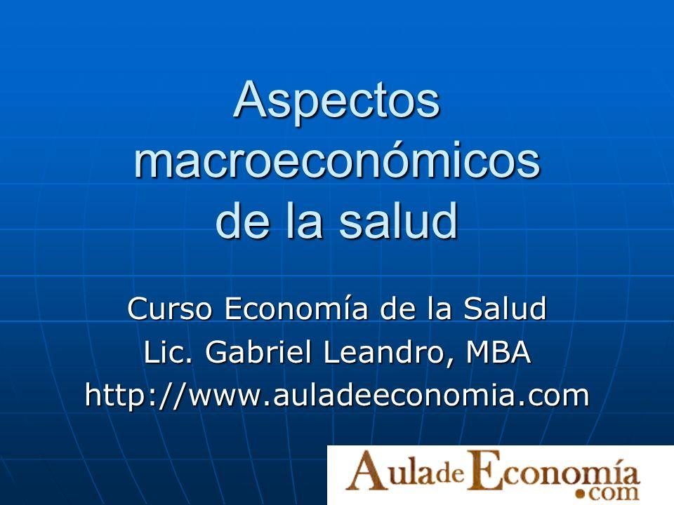 Aspectos macroeconómicos de la salud