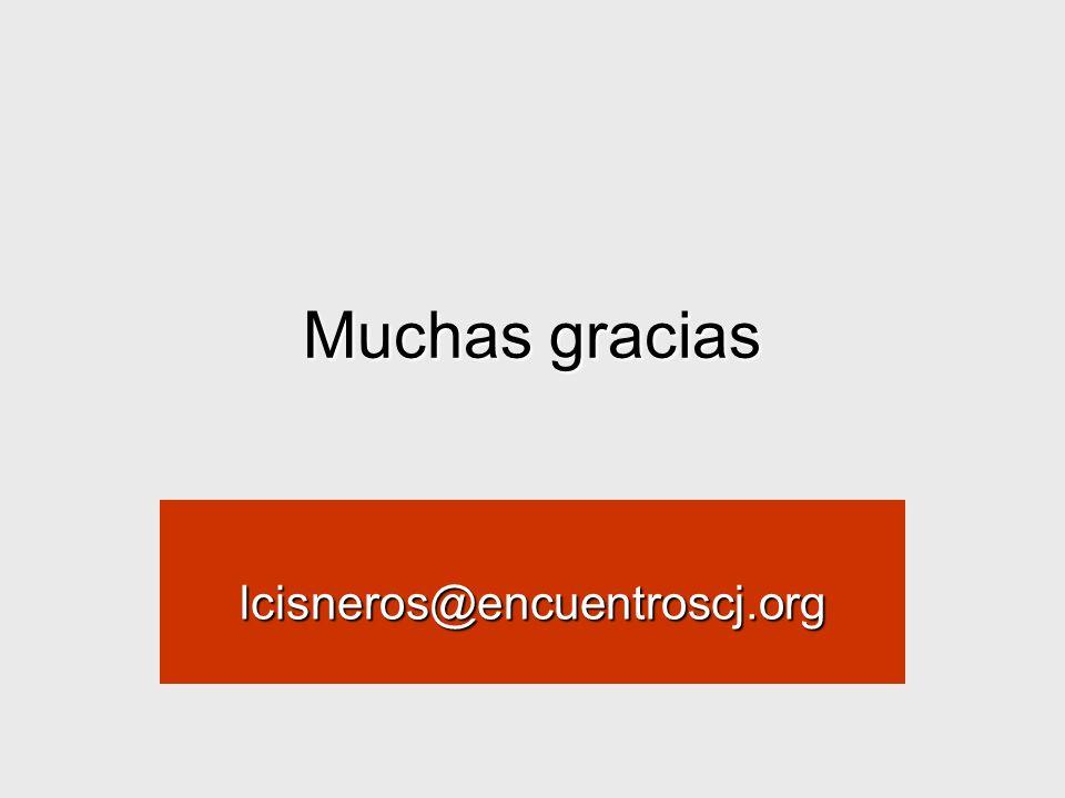 Muchas gracias lcisneros@encuentroscj.org