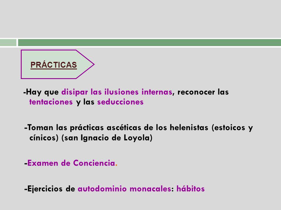 -Ejercicios de autodominio monacales: hábitos