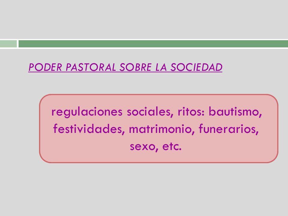 PODER PASTORAL SOBRE LA SOCIEDAD