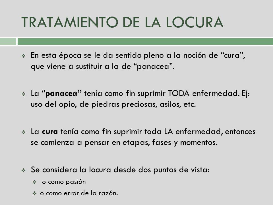 TRATAMIENTO DE LA LOCURA
