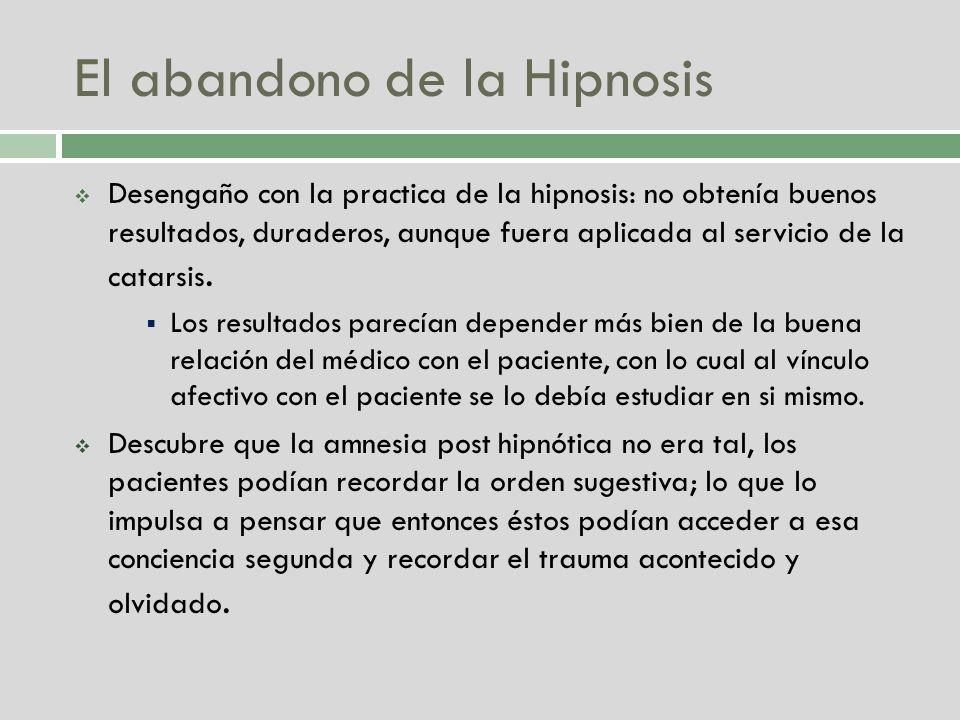 El abandono de la Hipnosis