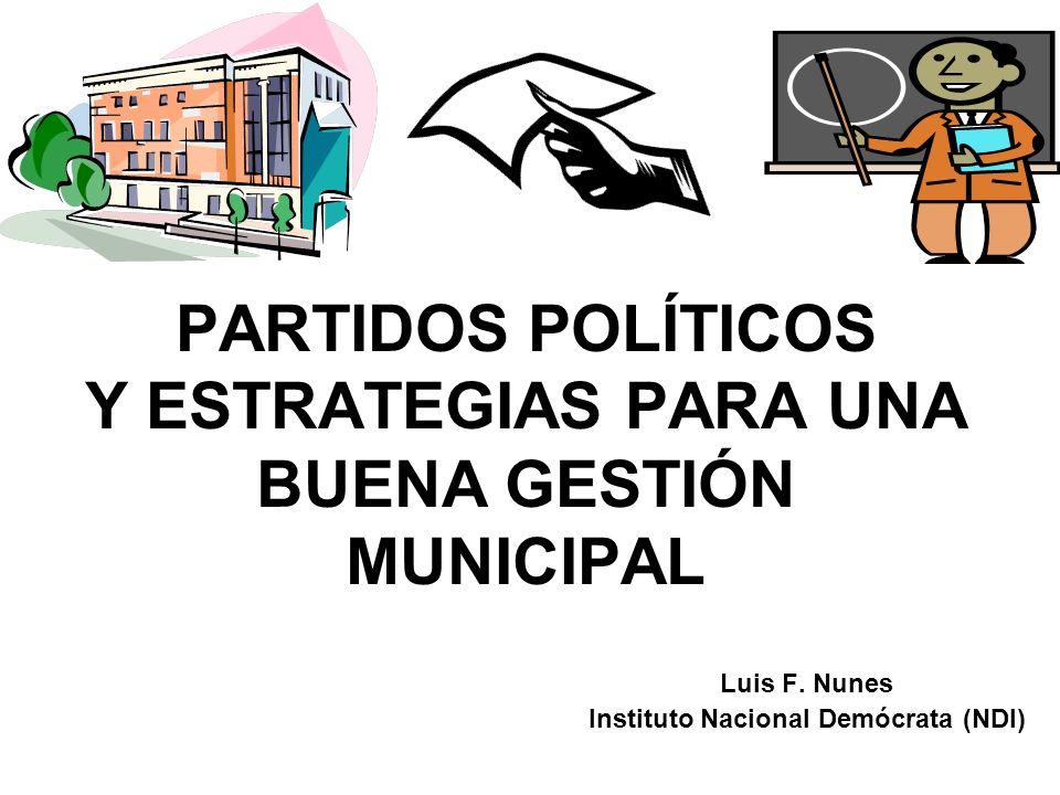 PARTIDOS POLÍTICOS Y ESTRATEGIAS PARA UNA BUENA GESTIÓN MUNICIPAL