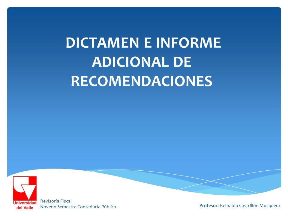 DICTAMEN E INFORME ADICIONAL DE RECOMENDACIONES