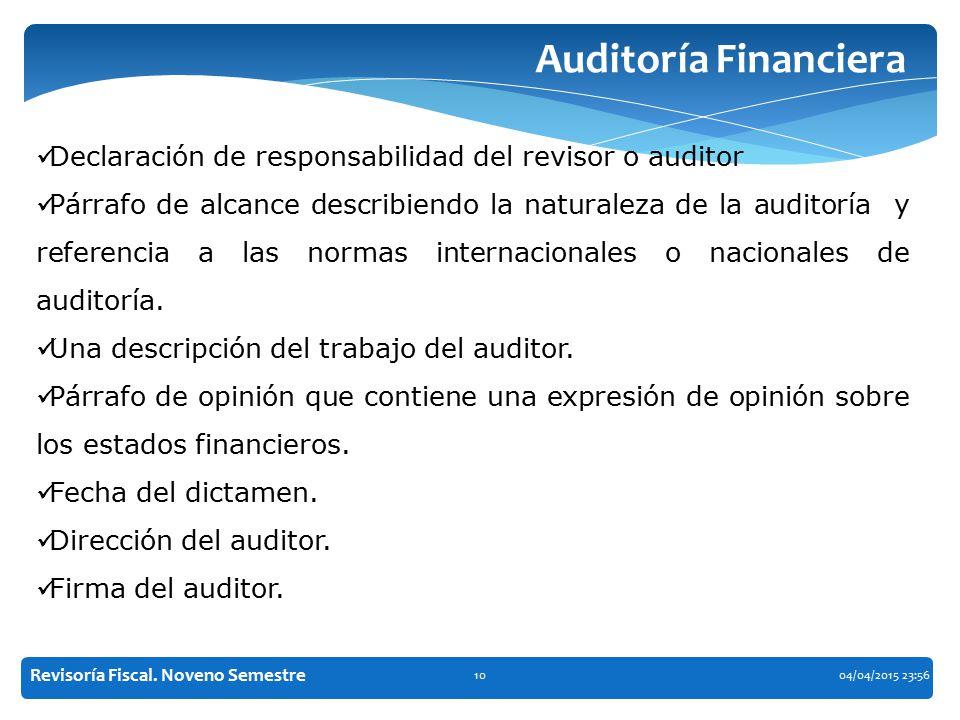 Auditoría Financiera Declaración de responsabilidad del revisor o auditor.
