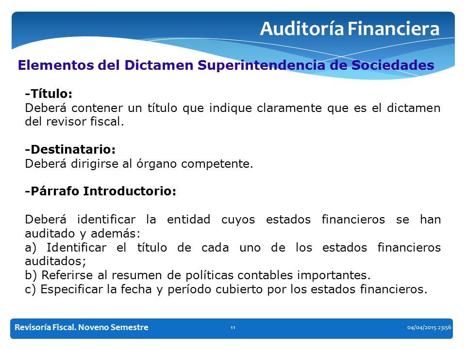 Auditoría Financiera Elementos del Dictamen Superintendencia de Sociedades. -Título: