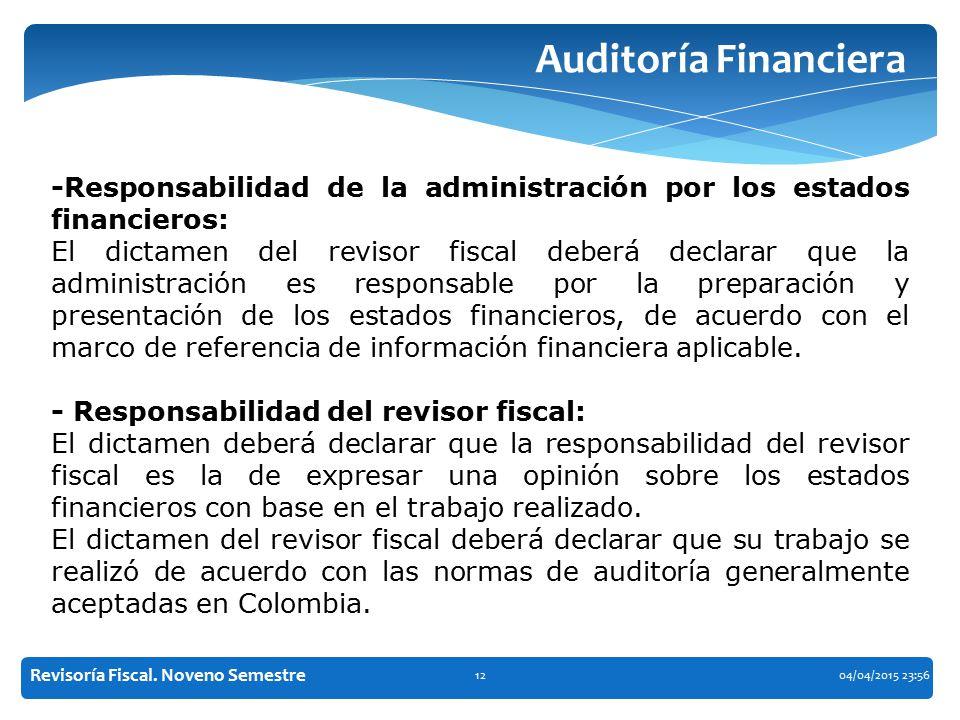 Auditoría Financiera -Responsabilidad de la administración por los estados financieros: