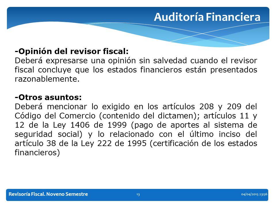 Auditoría Financiera -Opinión del revisor fiscal: