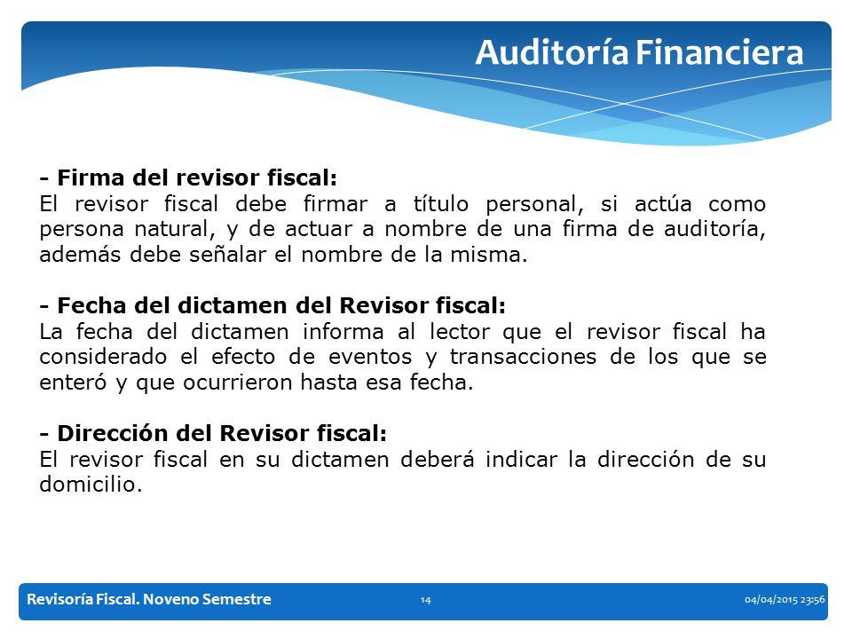 Auditoría Financiera - Firma del revisor fiscal: