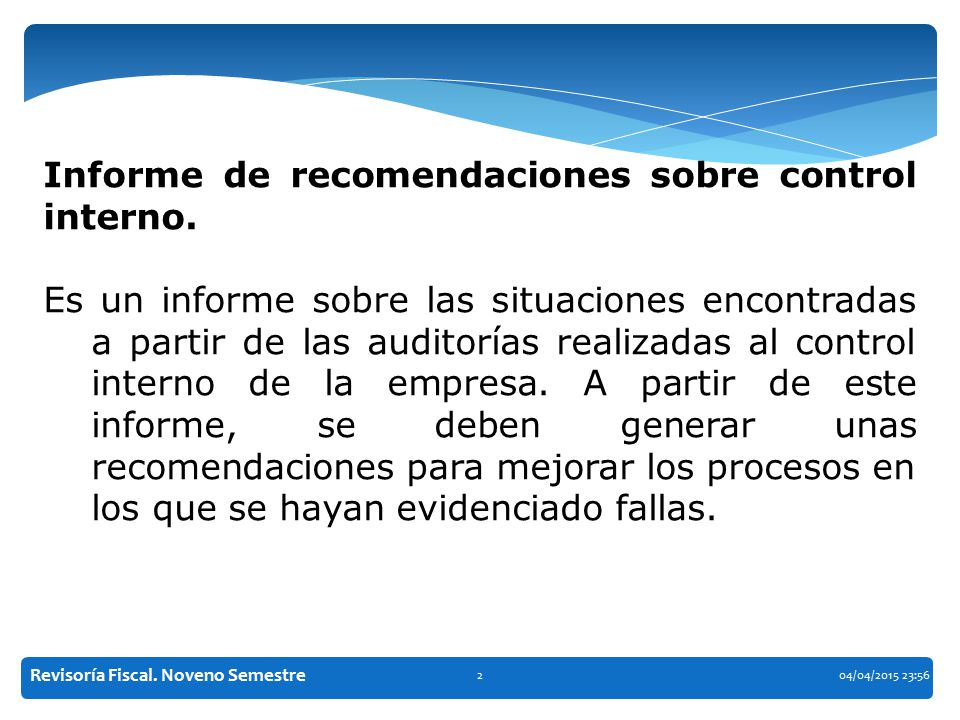 Informe de recomendaciones sobre control interno.