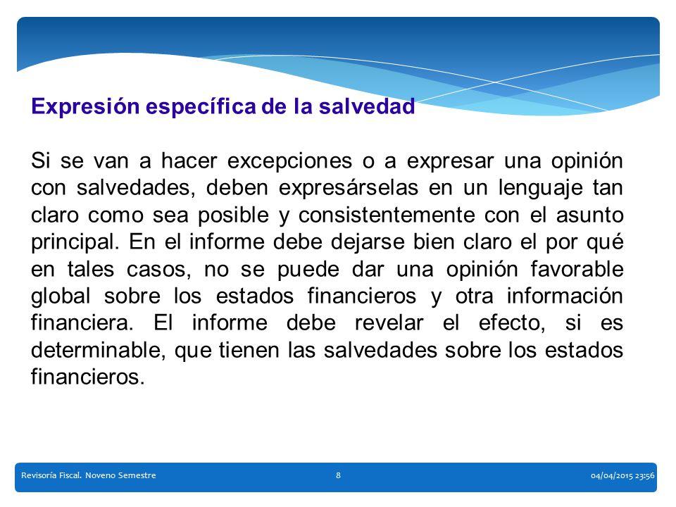 Expresión específica de la salvedad