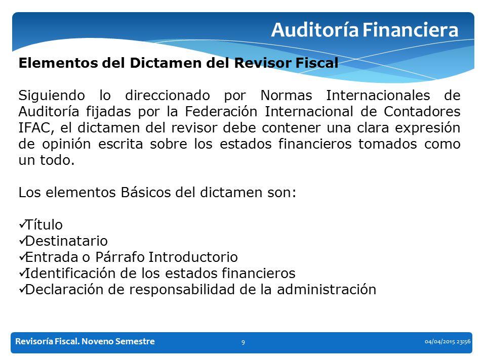 Auditoría Financiera Elementos del Dictamen del Revisor Fiscal