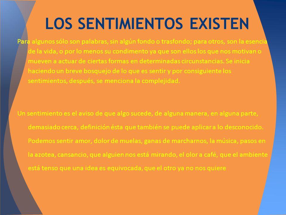 LOS SENTIMIENTOS EXISTEN