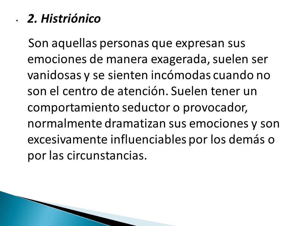 2. Histriónico