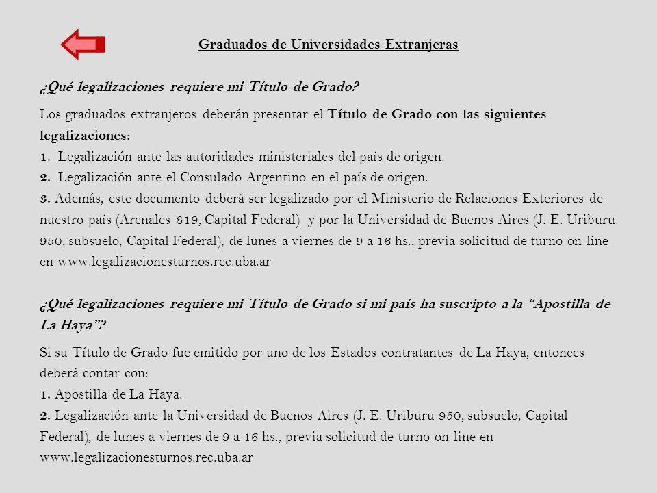 Graduados de Universidades Extranjeras ¿Qué legalizaciones requiere mi Título de Grado.