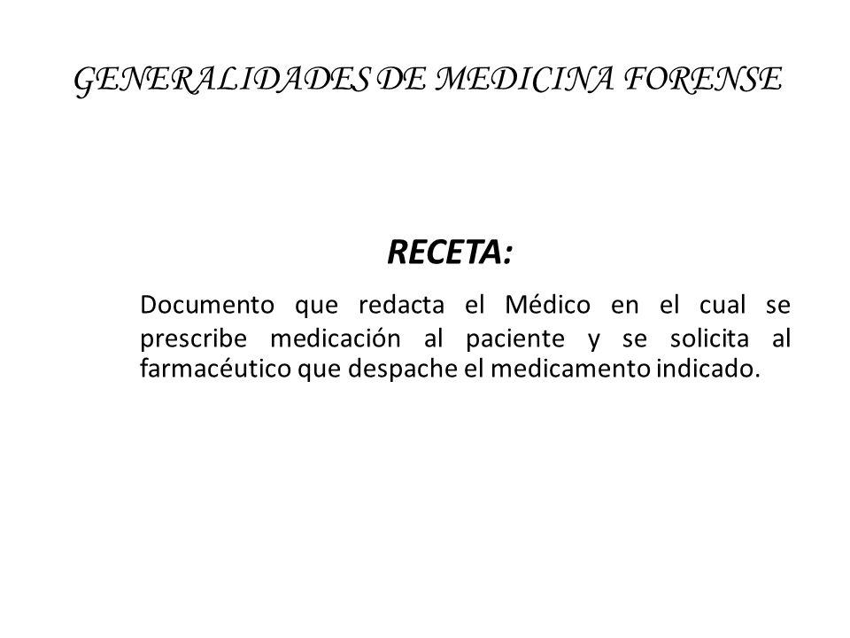 GENERALIDADES DE MEDICINA FORENSE