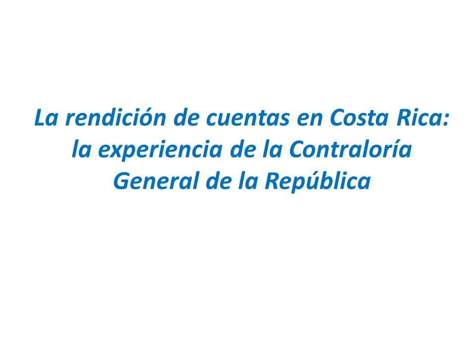 La rendición de cuentas en Costa Rica: la experiencia de la Contraloría General de la República
