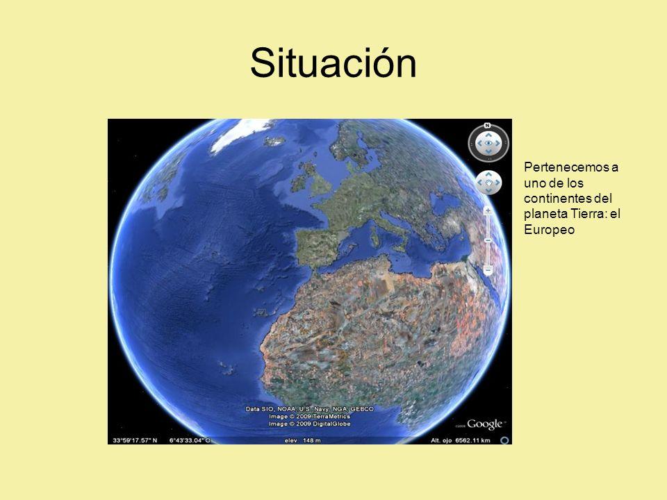 Situación Pertenecemos a uno de los continentes del planeta Tierra: el Europeo