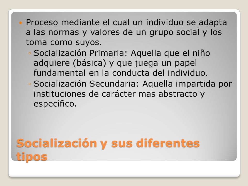 Socialización y sus diferentes tipos