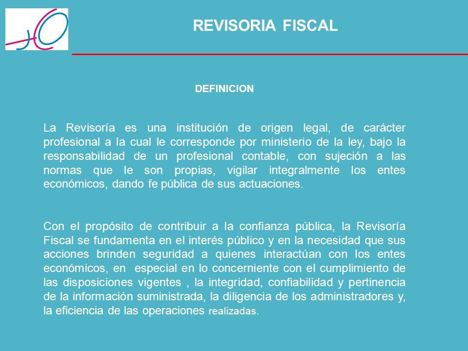 REVISORIA FISCAL DEFINICION.
