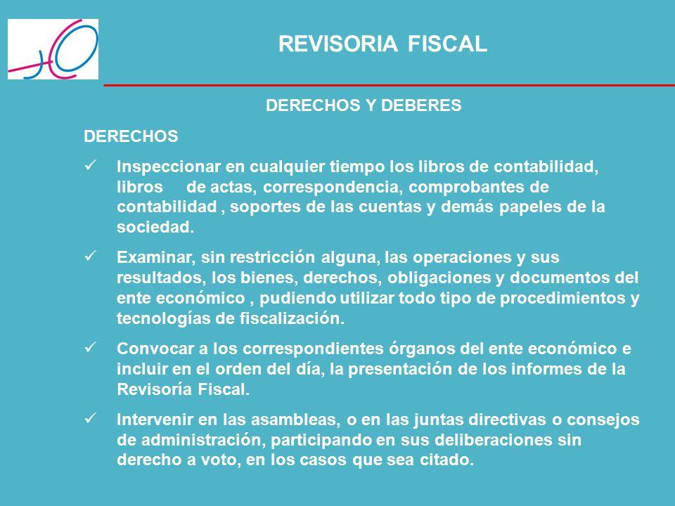 REVISORIA FISCAL DERECHOS Y DEBERES DERECHOS
