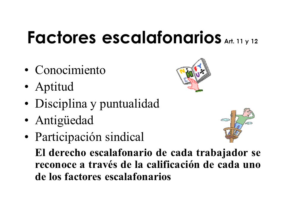 Factores escalafonarios Art. 11 y 12