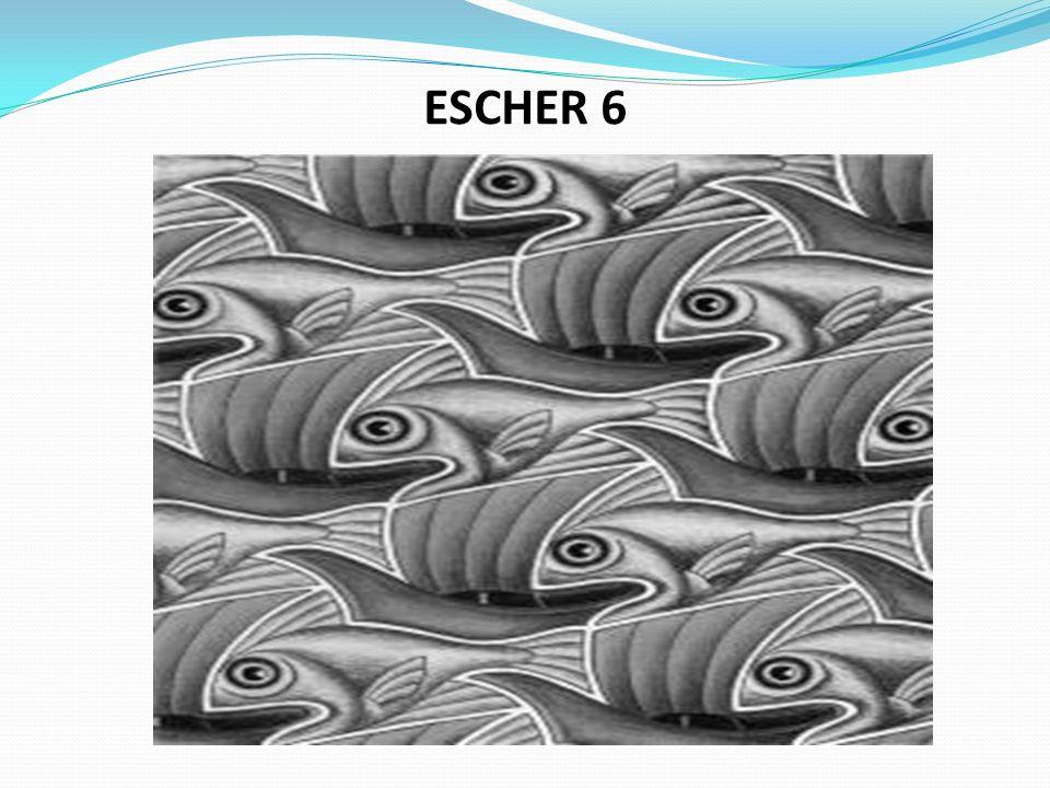ESCHER 6