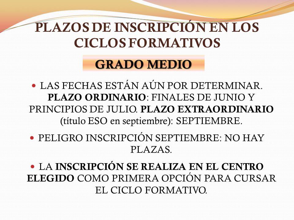 PLAZOS DE INSCRIPCIÓN EN LOS CICLOS FORMATIVOS