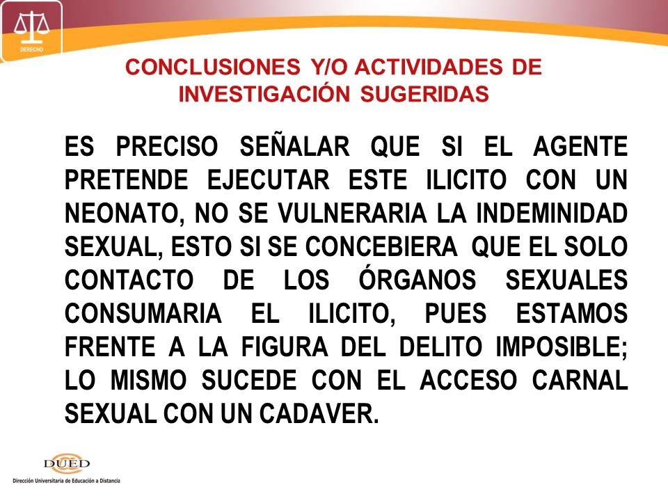 CONCLUSIONES Y/O ACTIVIDADES DE INVESTIGACIÓN SUGERIDAS
