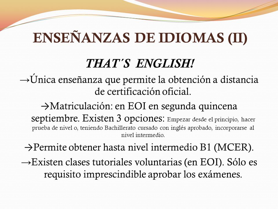 ENSEÑANZAS DE IDIOMAS (II)