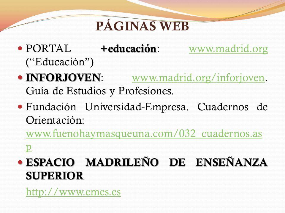 PÁGINAS WEB PORTAL +educación: www.madrid.org ( Educación )