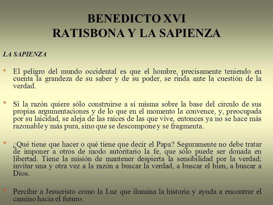 BENEDICTO XVI RATISBONA Y LA SAPIENZA