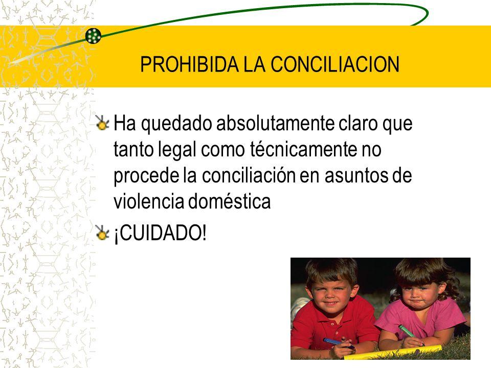 PROHIBIDA LA CONCILIACION