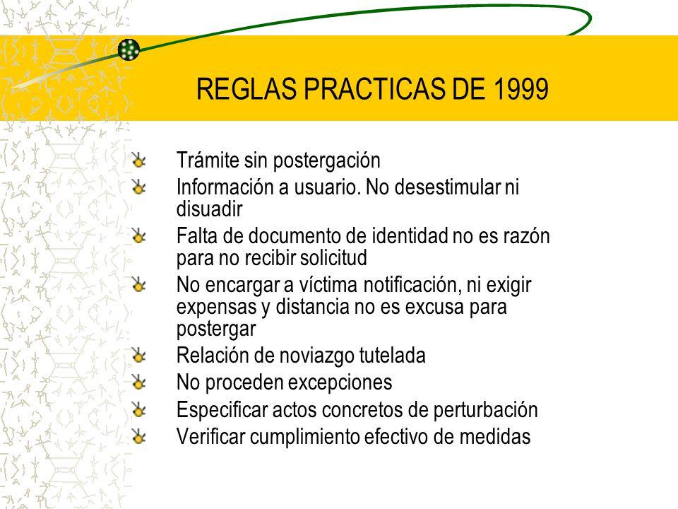 REGLAS PRACTICAS DE 1999 Trámite sin postergación