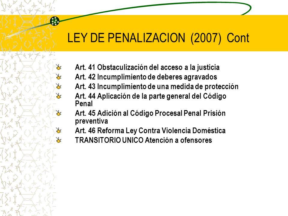 LEY DE PENALIZACION (2007) Cont